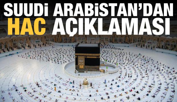 Suudi Arabistan'dan son dakika hac açıklaması